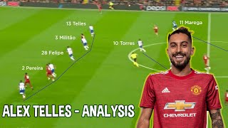 Alex Telles | Strengths & Weaknesses | Player Analysis | Welcome to Man United