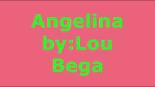 Angelina By Lou Bega - download MP3 from youtube com