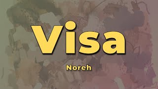 Noreh - Visa (Letra)