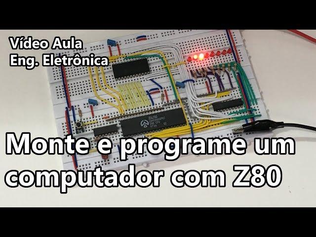 O MAIS SIMPLES COMPUTADOR COM Z80! | Vídeo Aula #292