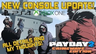 Payday 2 NEW CONSOLE UPDATE! | New Heists, Duke, Difficulty Rebalance and More!