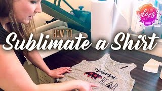 How to Sublimate a Shirt - Sublimation Transfer Tips