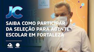 Saiba como participar da seleção para agente escolar em Fortaleza