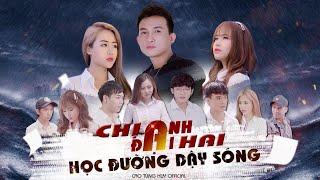 Chị Đại - Anh Hai / Học Đường Dậy Sóng / Phim Học Đường 2019 / Cao Tùng Huy, Huỳnh Ái Vy, Hana Mint
