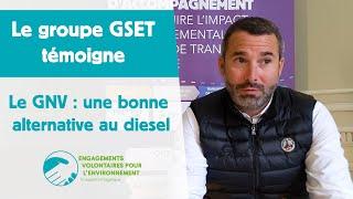 GSET : le GNV est la solution la plus adaptée à notre activité