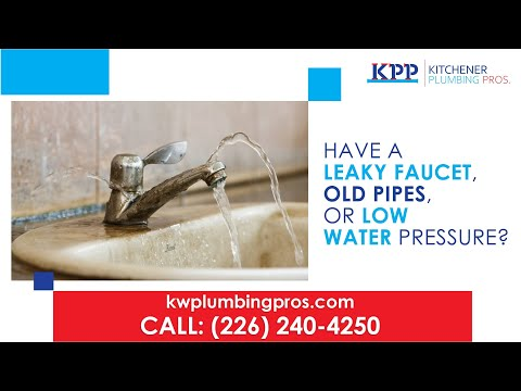 General Plumbing Repair Services - Kitchener Plumbing Pros (226) 240-4250 - Best Plumber Near Me