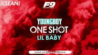 [CLEAN] YoungBoy Never Broke Again - One Shot (feat. Lil Baby)