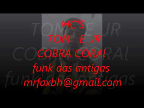 Baixar mc's tom e jr cobra coral
