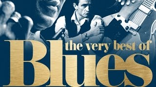 The Very Best of Blues - Unforgettable Tracks