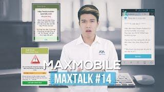 MaxTalk #14 - Smartphone có cần phần mềm diệt virus và tiết kiệm pin?