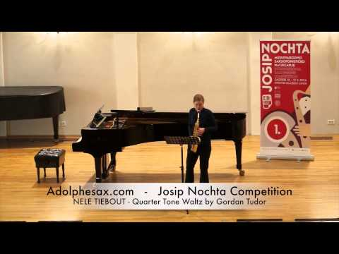Josip Nochta Competition NELE TIEBOUT Quarter Tone Waltz by Gordan Tudor