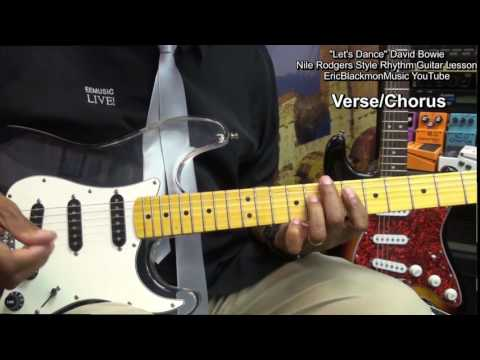 How To Play LET'S DANCE David Bowie Nile Rodgers Rhythm Guitar EricBlackmonGuitar HD