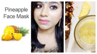 Anti Ageing Pineapple Face Mask For Youthful Glowing Skin || Natural Very Effective Home Remedy