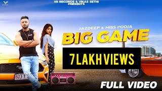 Big Game – Miss Pooja – Jazdeep