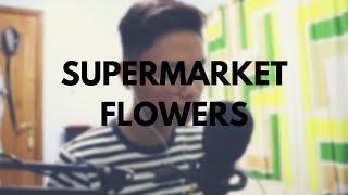 #2 | 12 Songs of Andrei Ramos | Supermarket Flowers - Ed Sheeran (Cover)