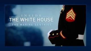 Inside the White House: The Marine Sentries