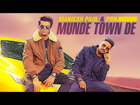 MUNDE TOWN DE LYRICS - Maniesh Paul | PBN