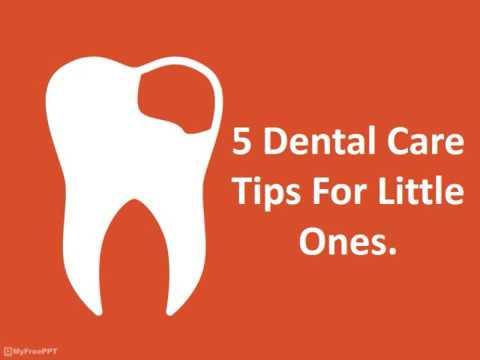 5 Dental Care Tips For Little Ones