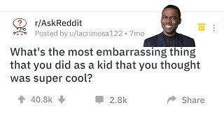 Most Embarrassing Things Kids Did That They Thought Were Cool