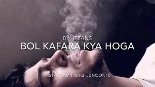 Kaffara Kia Hoga | Latest Song 2018 | Full Audio