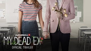 MY DEAD EX Official Series Trailer