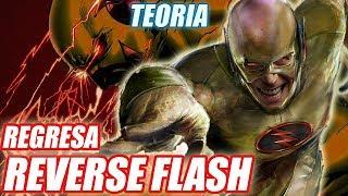REVERSE FLASH VOLVERÁ - Teoría The Flash Temporada 4 // Morpho Comics
