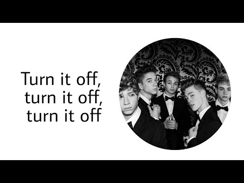 Why Don't We - Turn It Off (Lyric Video)