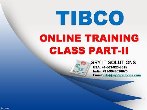 TIBCO ONLINE TRAINING | TIBCO PROJECT SUPPORT | TIBCO TRAINING DEMO | TIBO DEMO VIDEOS