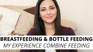 Breastfeeding and Bottle Feeding: My Experience Combine Feeding | Ysis Lorenna