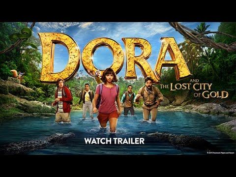 Dora and the Lost City of Gold (2019) - New Official Trailer