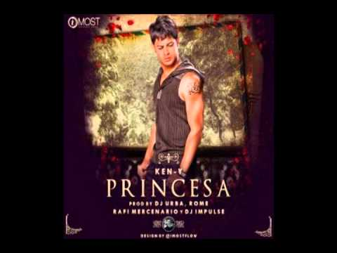 Princesa - Ken-Y (Prod. By Dj Urba & Rome, Rafi Mercenario Y Dj Impulse) Reggaeton Romantico 2013