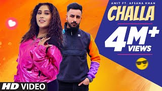 Challa – Amit Ft Afsana Khan
