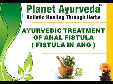 Natural remedies for anal fistula