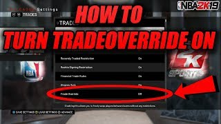 How To Turn Trade Override On In MyLeague NBA 2K19|2K19 Tutorials