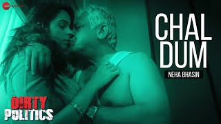 Chal Dum Official Video | Dirty Politics | Mallika Sherawat & Om Puri