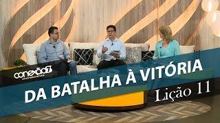 14/03/20 - Lição 11 - Da batalha à vitória