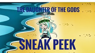 The Daughter Of The Gods // Sneak Peek// Of PART 4