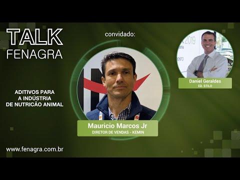 TALK FENAGRA - Maurício Marcos Jr. - Kemin Nutrisurance