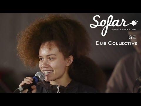 SE Dub Collective - Rough Ole Life | Sofar London