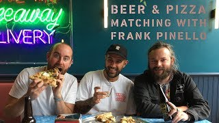 Matching beer with New York's Best Pizza ft. Munchies' Frank Pinello | The Craft Beer Channel