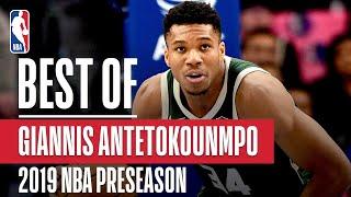 BEST OF GIANNIS From 2019 NBA Preseason