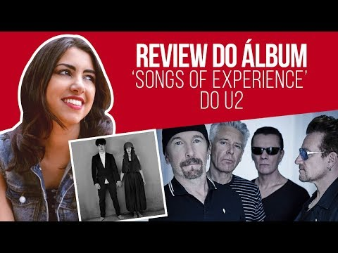 U2  - Songs of Experience | Album Review (PT-BR) | Canal Red Behavior