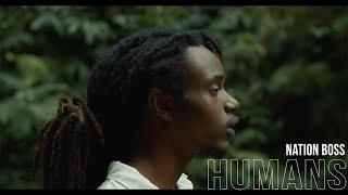Nation Boss - Humans (Official Music Video)