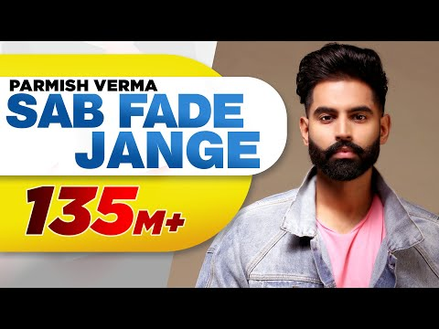 PARMISH VERMA - SAB FADE JANGE (OFFICIAL VIDEO) Desi Crew