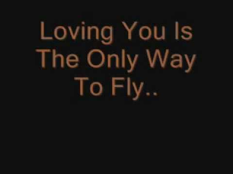 Loving You Is The Only Way To Fly
