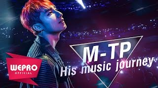 M-TP | His Music Journey