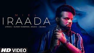 Iraada – Miel
