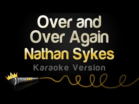 Nathan Sykes - Over And Over Again (Karaoke Version)