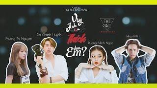 Vậy Anh Thích Em Chưa ? | A Film By Kei Nguyễn | Short Film 2017 OFFICIAL