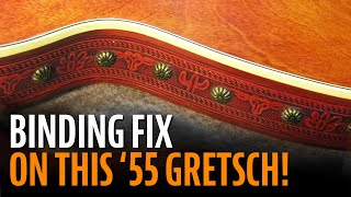 Watch the Trade Secrets Video, Binding repair on a '55 Gretsch Roundup